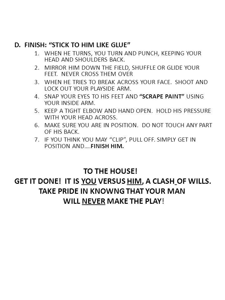 GET IT DONE! IT IS YOU VERSUS HIM, A CLASH OF WILLS.