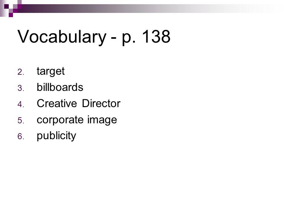 Vocabulary - p. 138 target billboards Creative Director