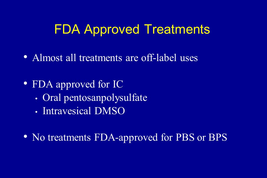 FDA Approved Treatments