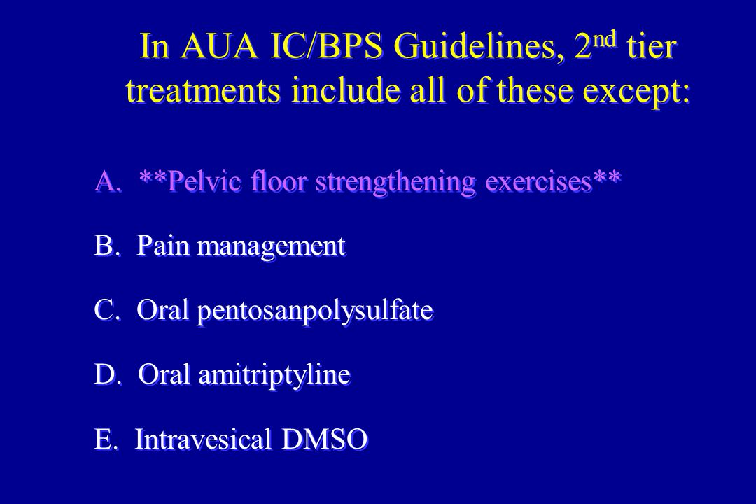 In AUA IC/BPS Guidelines, 2nd tier treatments include all of these except: