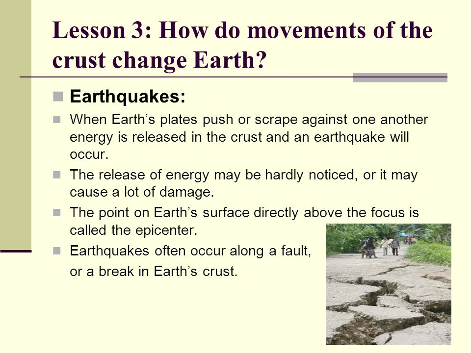 Lesson 3: How do movements of the crust change Earth
