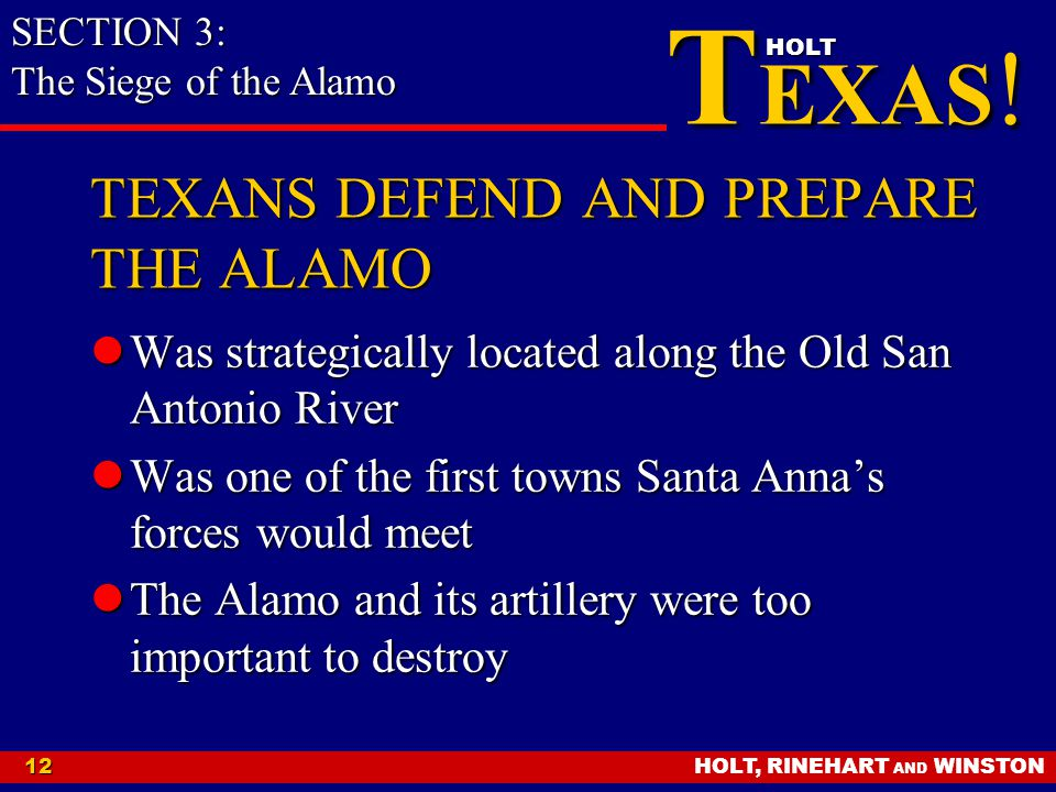 TEXANS DEFEND AND PREPARE THE ALAMO
