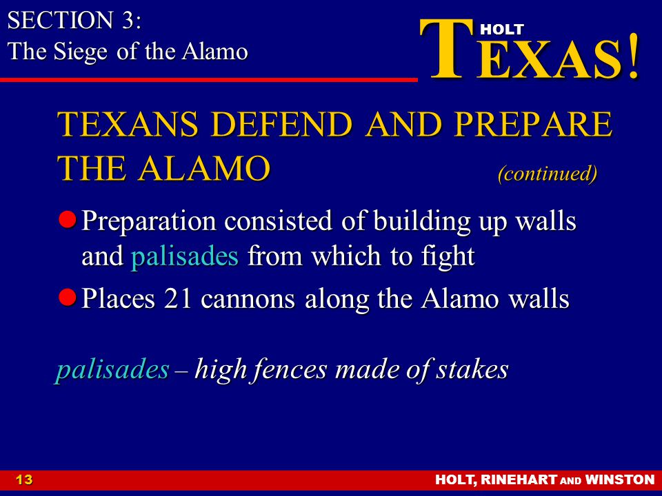 TEXANS DEFEND AND PREPARE THE ALAMO (continued)