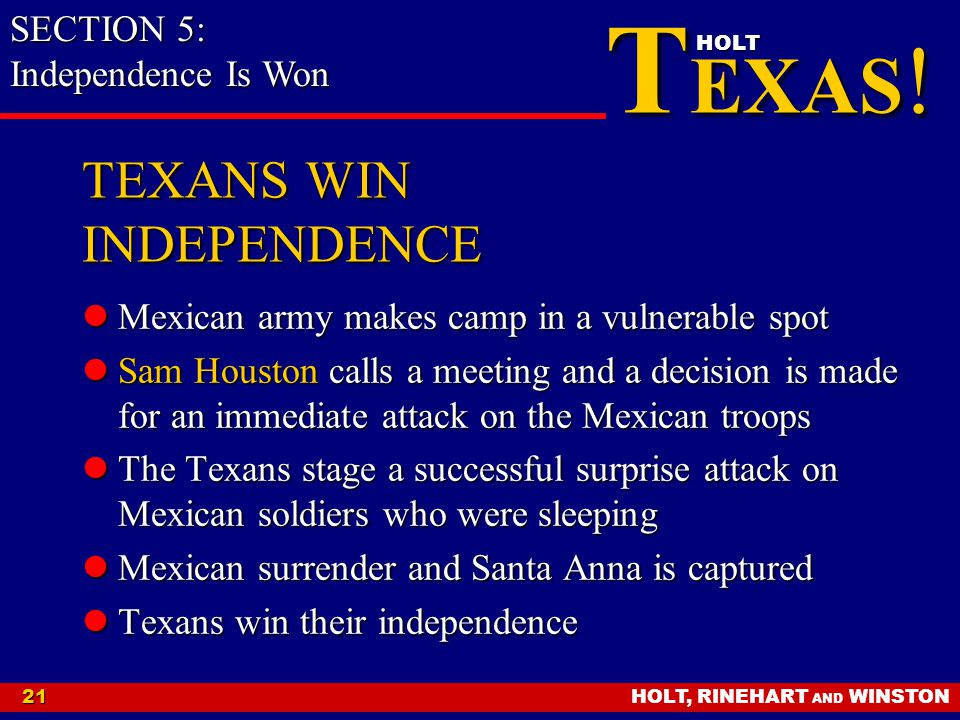 TEXANS WIN INDEPENDENCE