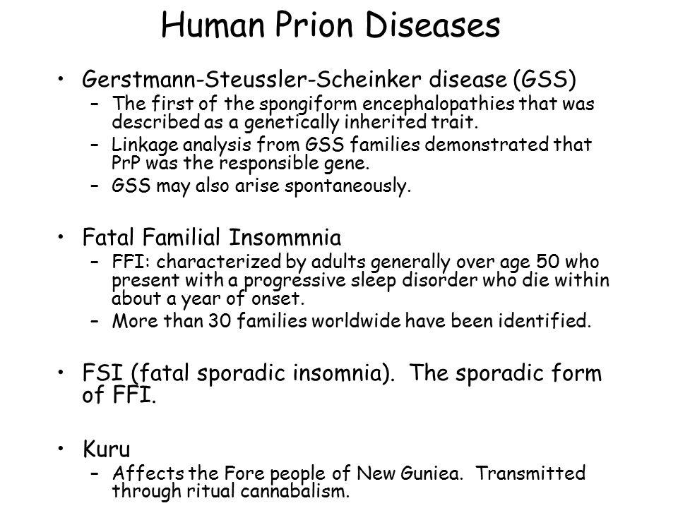 Human Prion Diseases Gerstmann-Steussler-Scheinker disease (GSS)