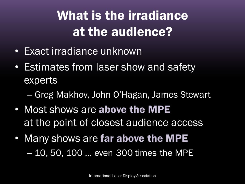 What is the irradiance at the audience