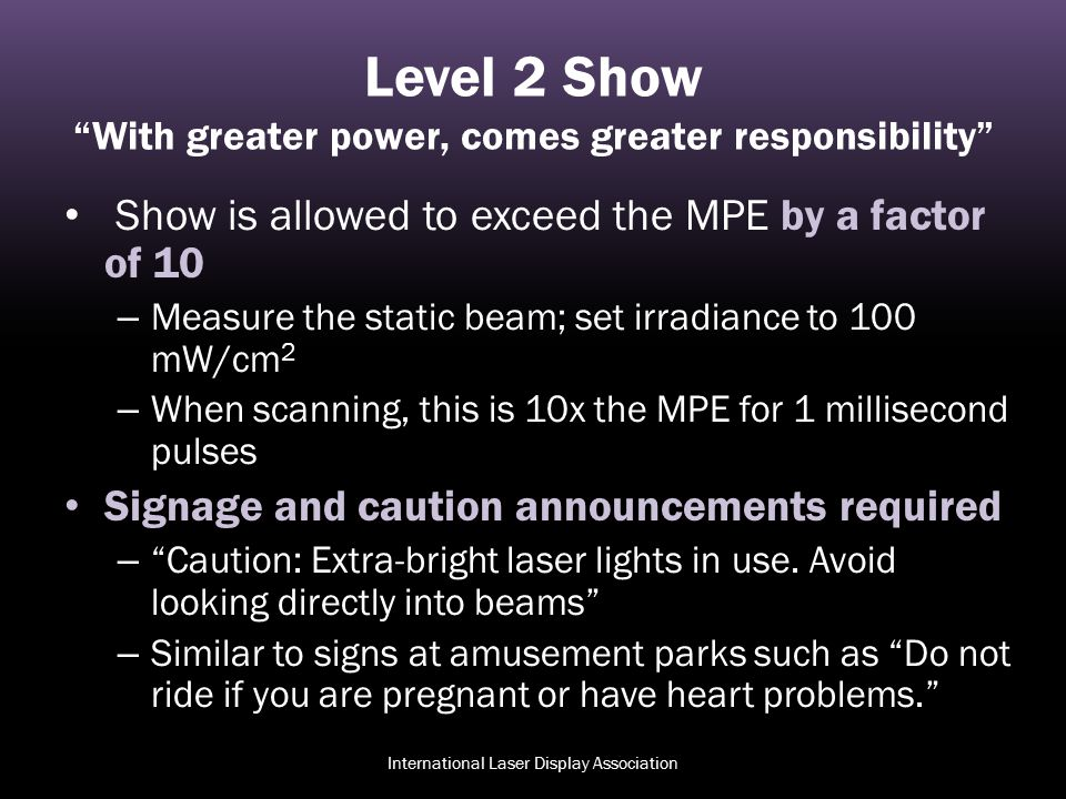 Level 2 Show With greater power, comes greater responsibility