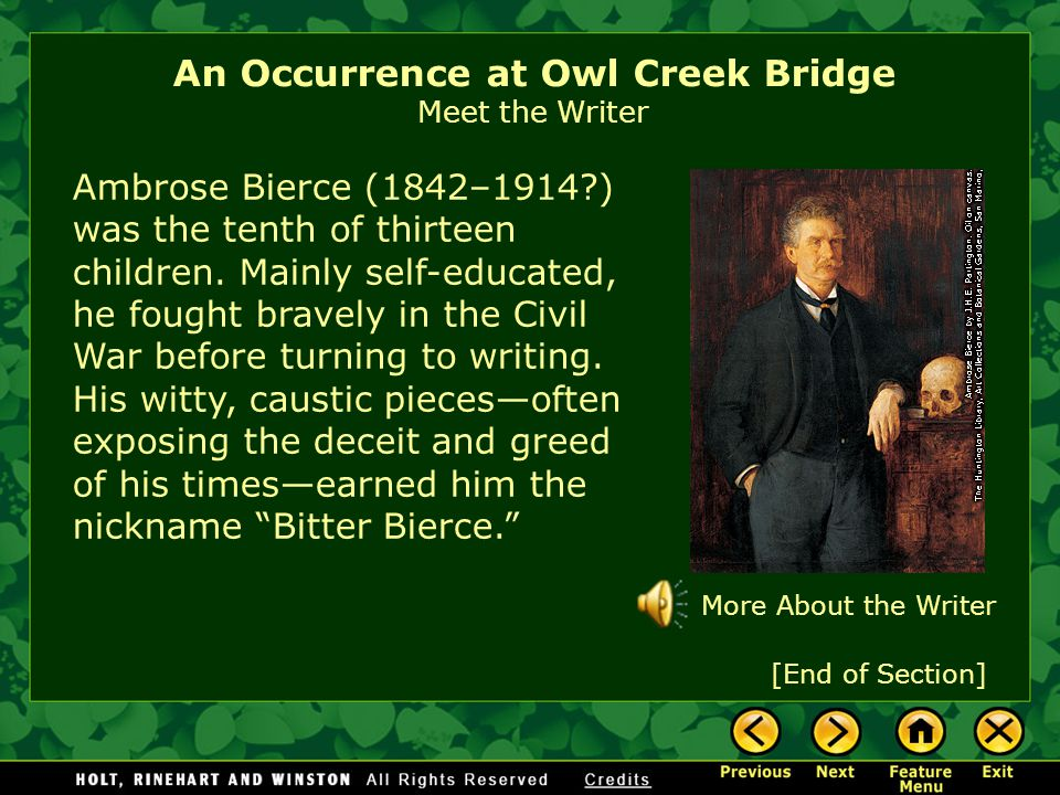 An Occurrence at Owl Creek Bridge Meet the Writer