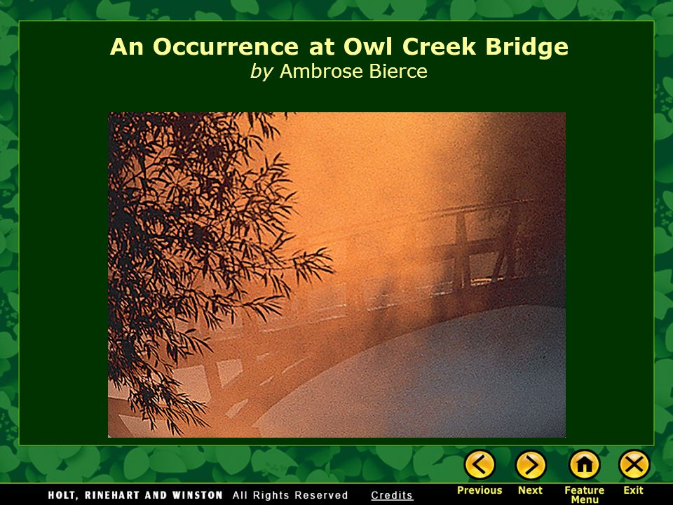 an occurrence at owl creek bridge theme essay Home → sparknotes → short story study guides → an occurrence at owl creek bridge themes: the main ideas or indicate the shape of the essay to come.