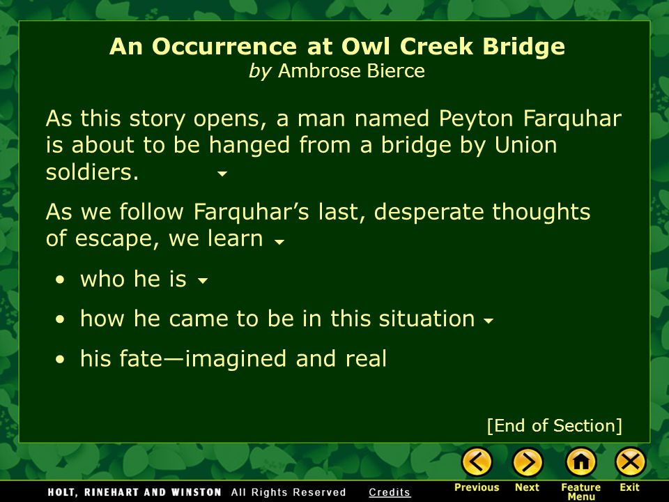 an occurrence at owl creek bridge by ambrose bierce essay Read this english essay and over 88,000 other research documents an occurrence at owl creek bridge it is true that in all great literature clues which later seem obvious are often undetected until the story's.