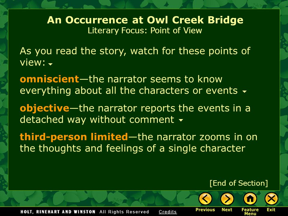 An Occurrence at Owl Creek Bridge Literary Focus: Point of View