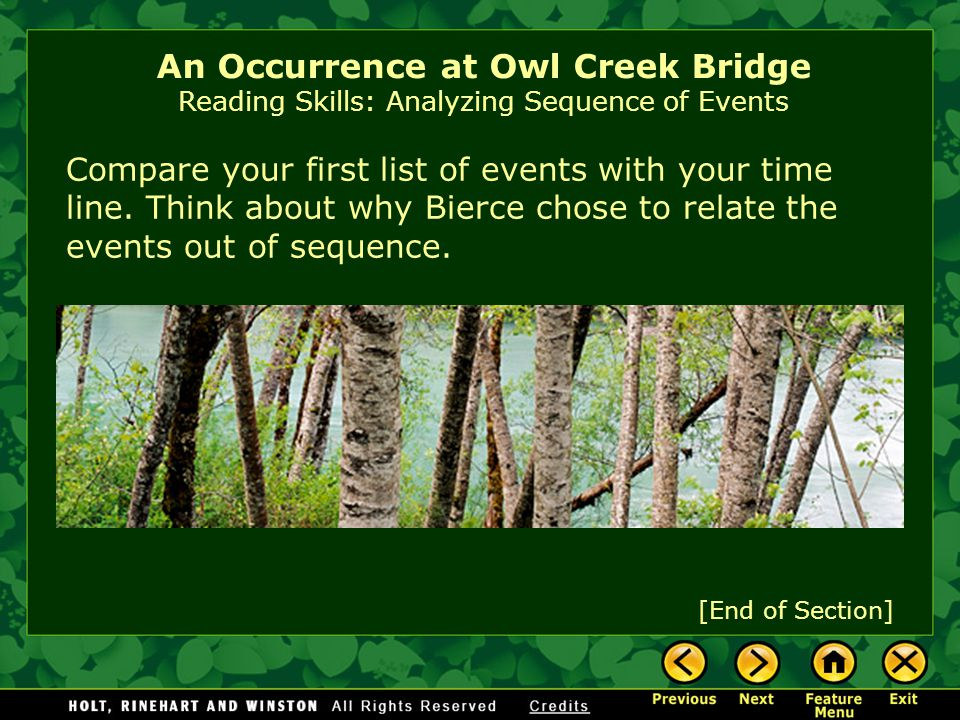 An Occurrence at Owl Creek Bridge Reading Skills: Analyzing Sequence of Events