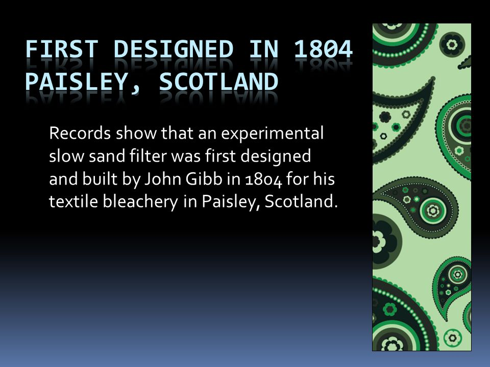 First Designed in 1804 Paisley, Scotland
