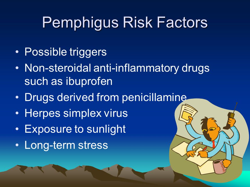 Pemphigus Risk Factors