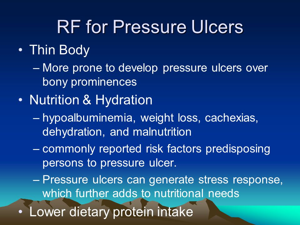 RF for Pressure Ulcers Thin Body Nutrition & Hydration