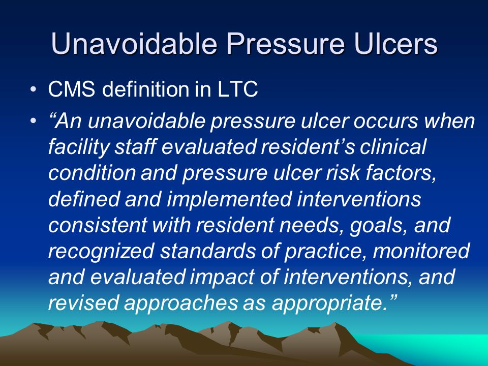 Unavoidable Pressure Ulcers