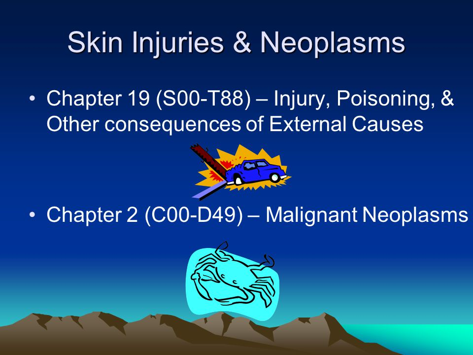 Skin Injuries & Neoplasms