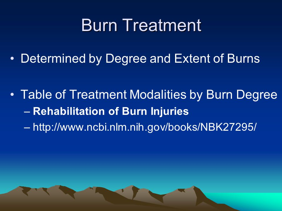 Burn Treatment Determined by Degree and Extent of Burns