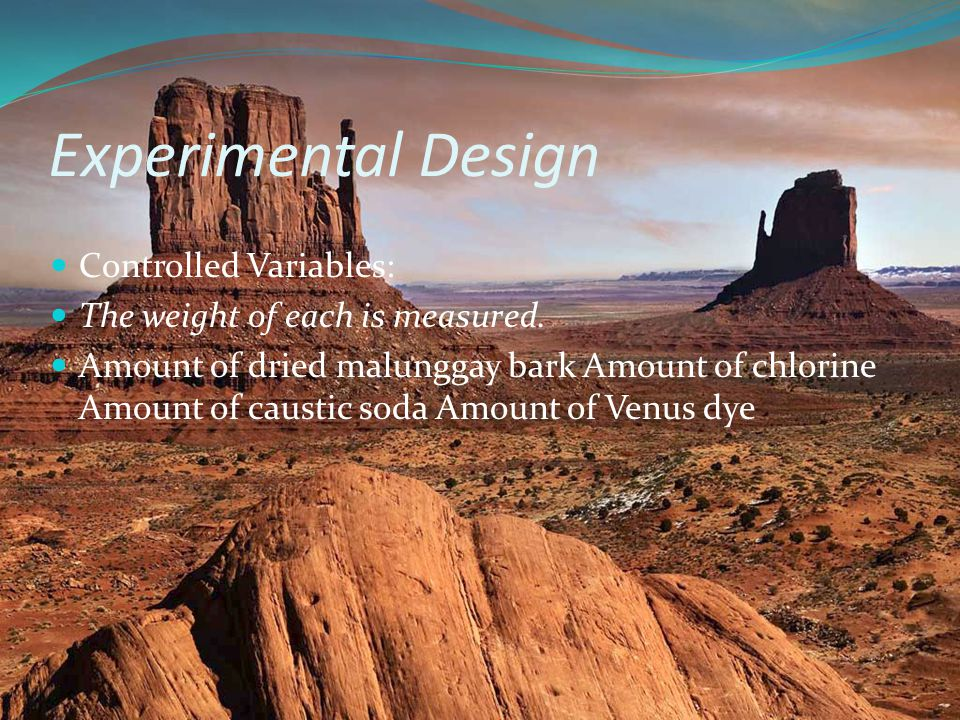 Experimental Design Controlled Variables:
