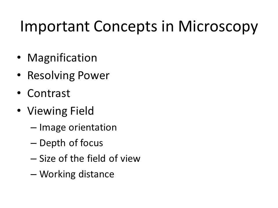 Important Concepts in Microscopy