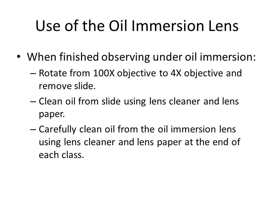 Use of the Oil Immersion Lens