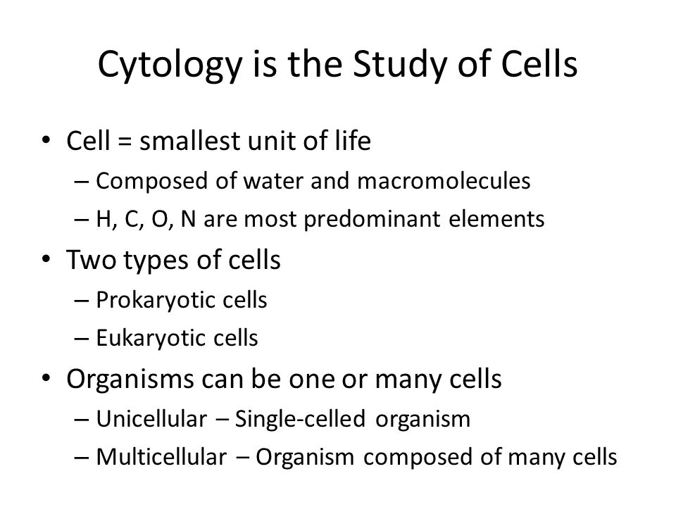Cytology is the Study of Cells