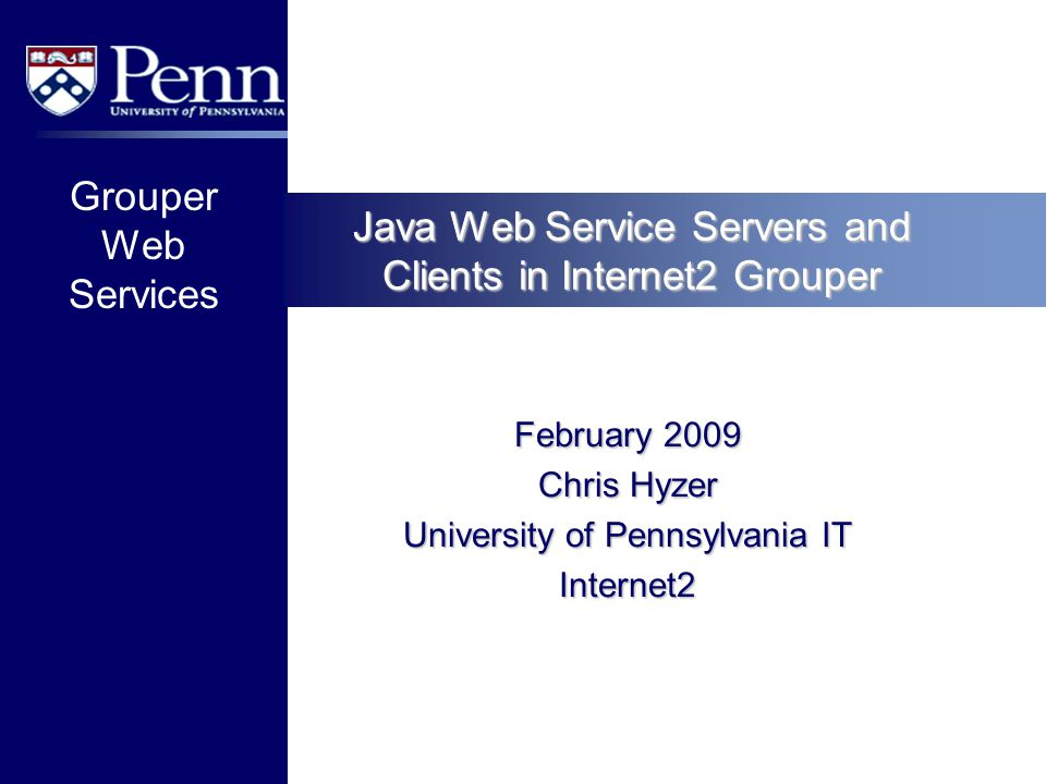 Java Web Service Servers and Clients in Internet2 Grouper