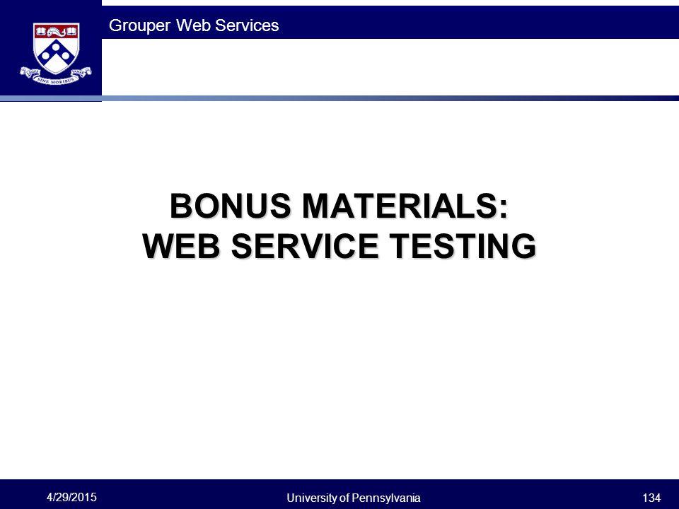 BONUS MATERIALS: WEB SERVICE TESTING