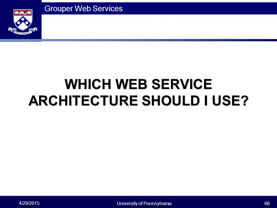 WHICH WEB SERVICE ARCHITECTURE SHOULD I USE