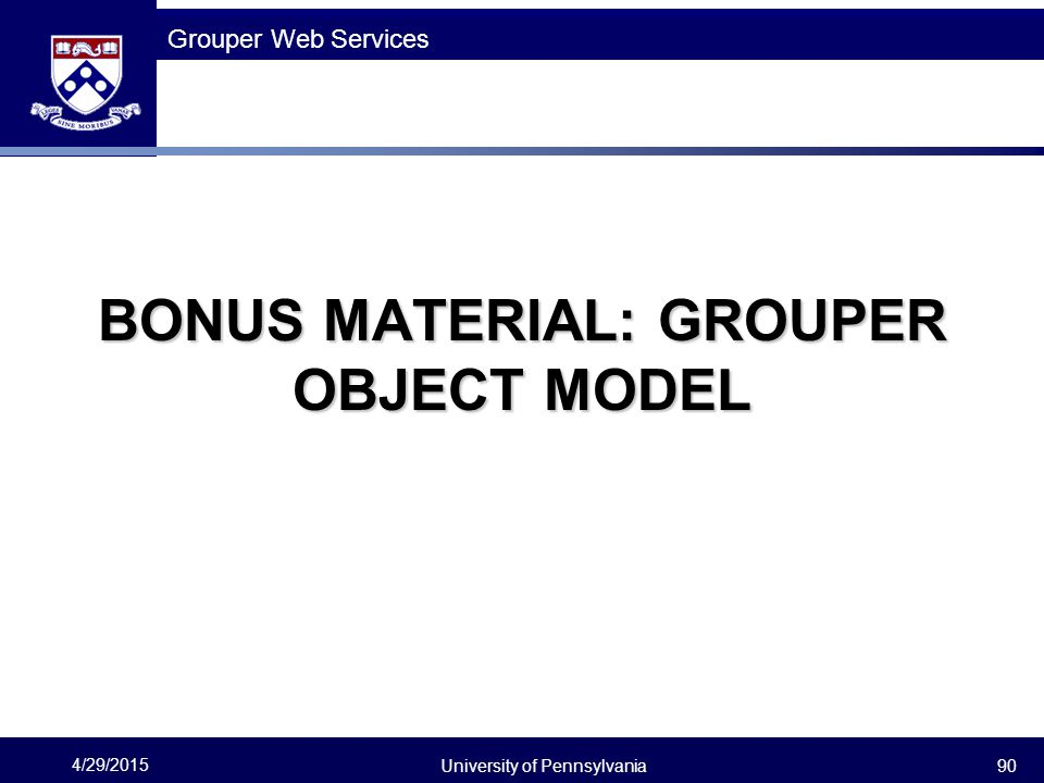 BONUS MATERIAL: GROUPER OBJECT MODEL