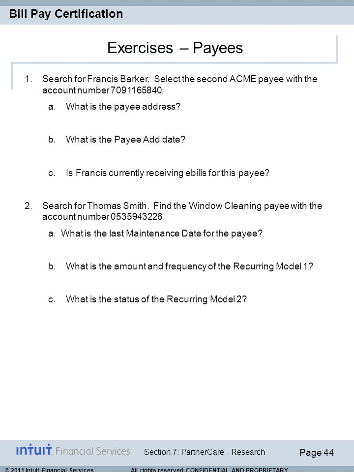 Exercises – Payees Search for Francis Barker. Select the second ACME payee with the account number 7091165840: