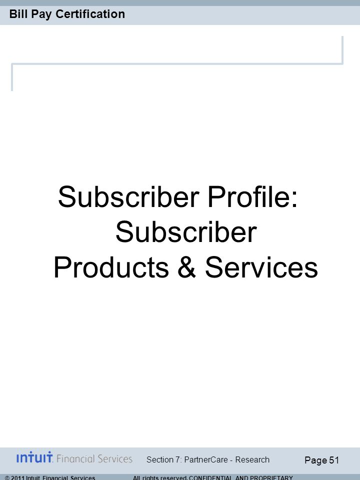 Subscriber Profile: Subscriber Products & Services