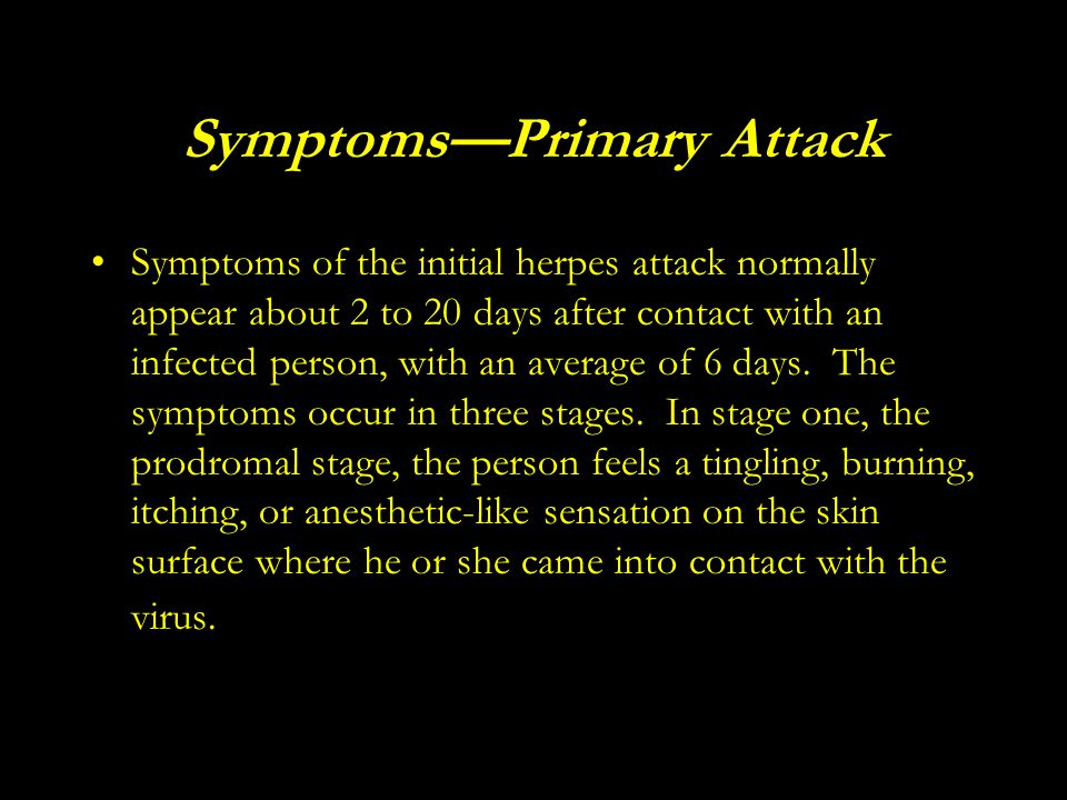 Symptoms—Primary Attack