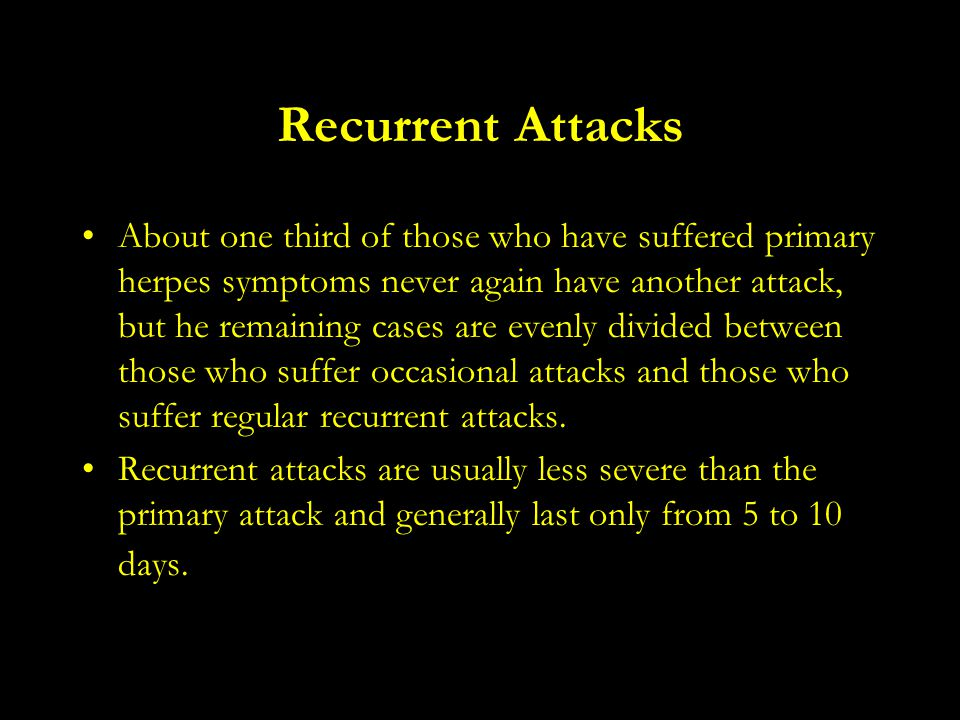 Recurrent Attacks
