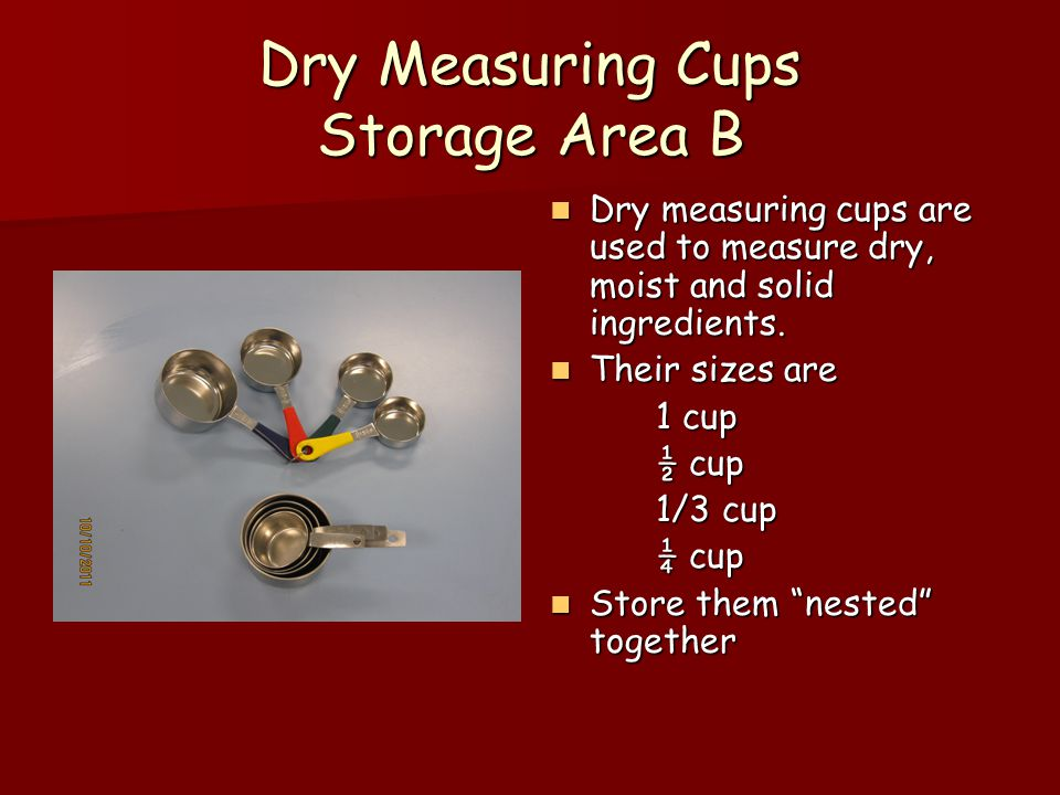 Dry Measuring Cups Storage Area B