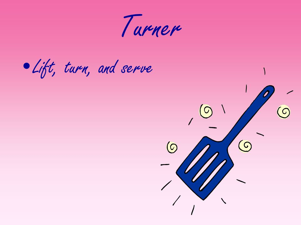 Turner Lift, turn, and serve