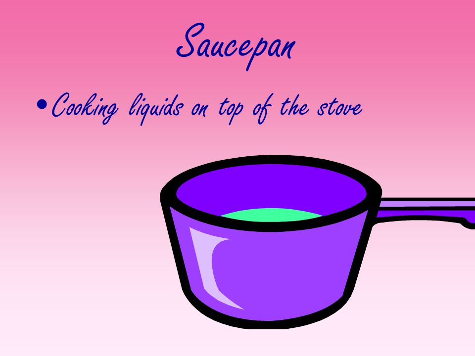 Saucepan Cooking liquids on top of the stove