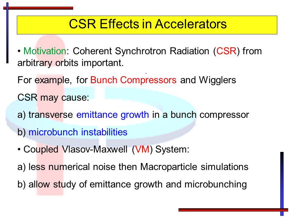 CSR Effects in Accelerators