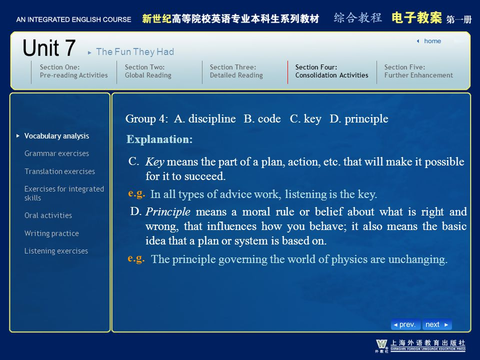 Group 4: A. discipline B. code C. key D. principle