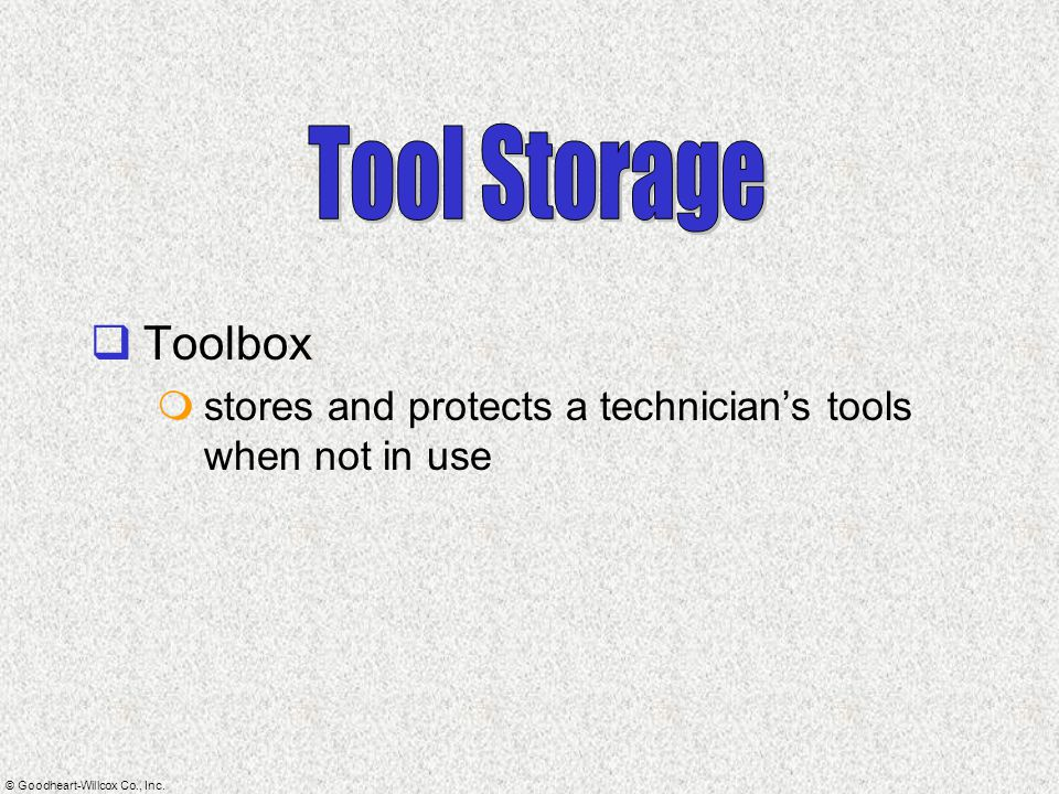 Tool Storage Toolbox stores and protects a technician's tools when not in use
