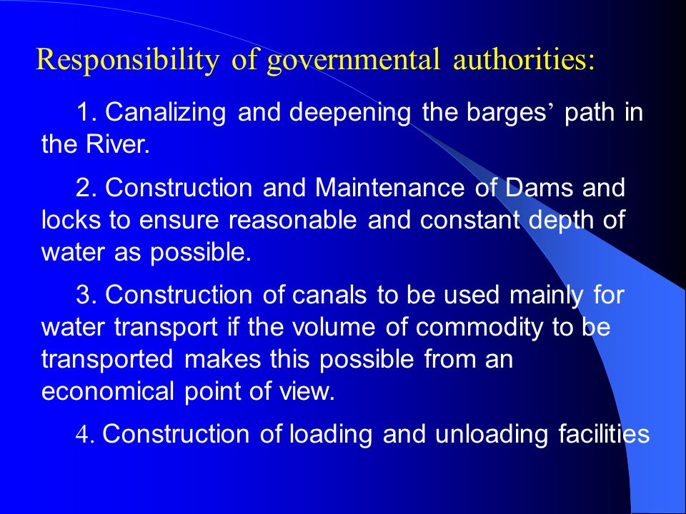 Responsibility of governmental authorities:
