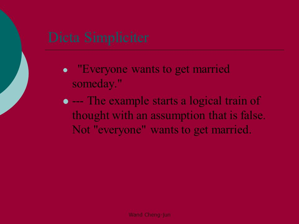 Dicta Simpliciter Everyone wants to get married someday.