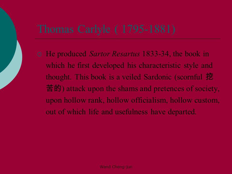 Thomas Carlyle ( 1795-1881)