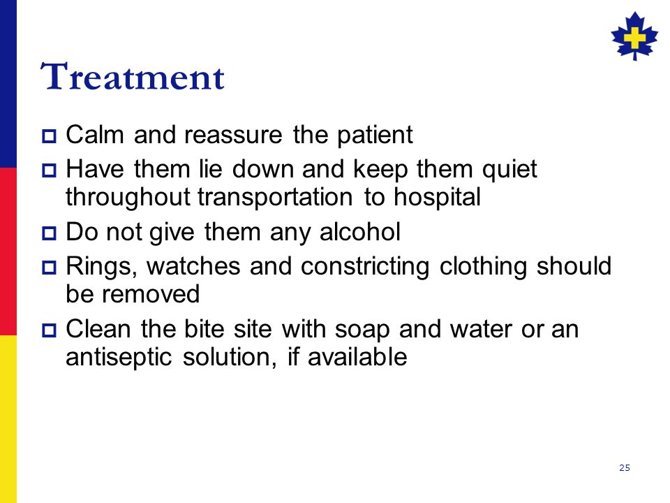 Treatment Calm and reassure the patient