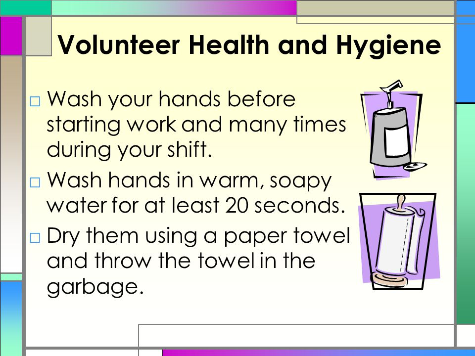 Volunteer Health and Hygiene