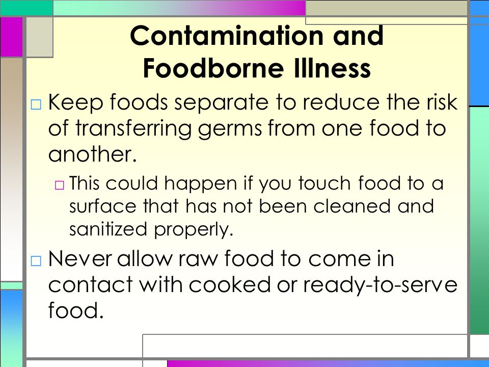Contamination and Foodborne Illness