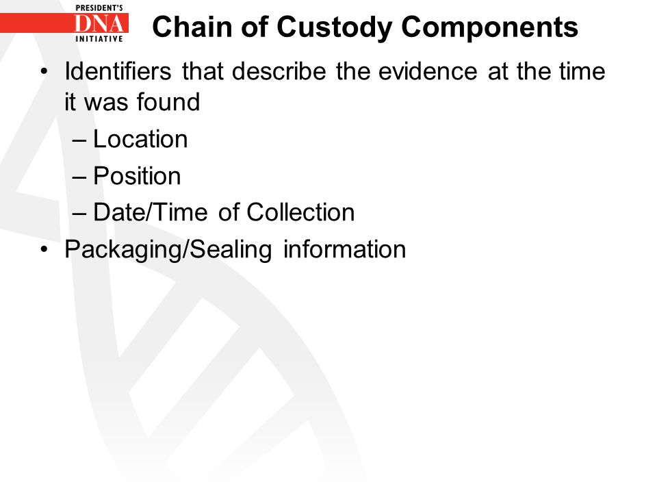 Chain of Custody Components