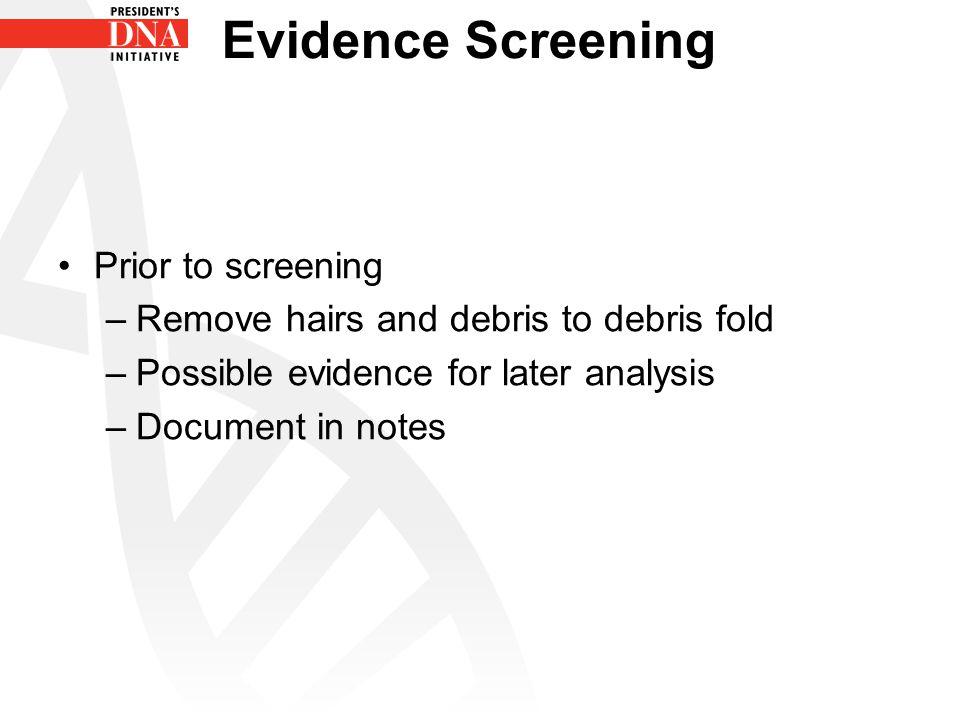 Evidence Screening Prior to screening