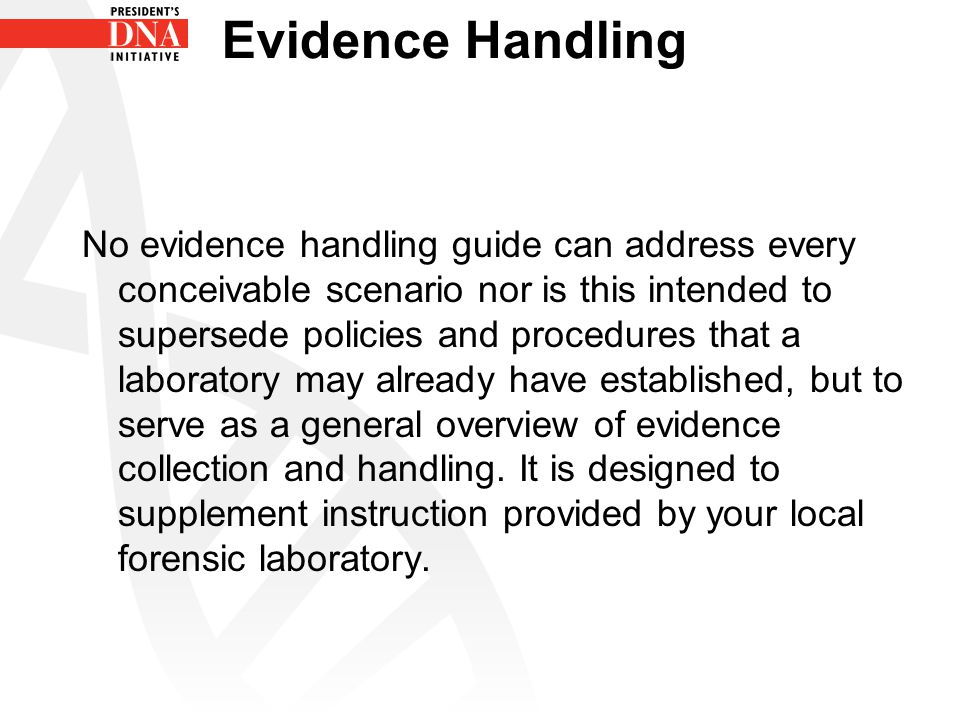 Evidence Handling