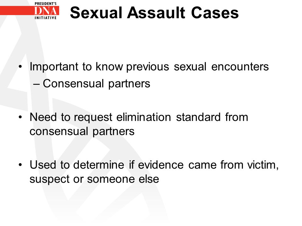Sexual Assault Cases Important to know previous sexual encounters